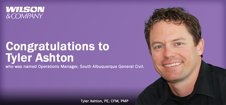 Tyler Ashton to Lead Wilson & Company Municipal Services in New Mexico